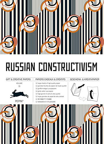 Russian Constructivism: Gift & Creative Paper Book Vol. 76 (Gift & Creative Paper Books) von Pepin Press