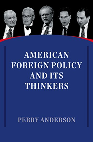 American Foreign Policy and Its Thinkers von Verso