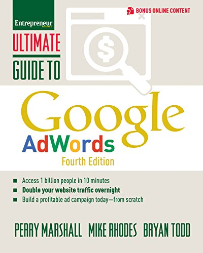 Ultimate Guide to Google AdWords: How to Access 100 Million People in 10 Minutes (Ultimate Series) von Entrepreneur Press