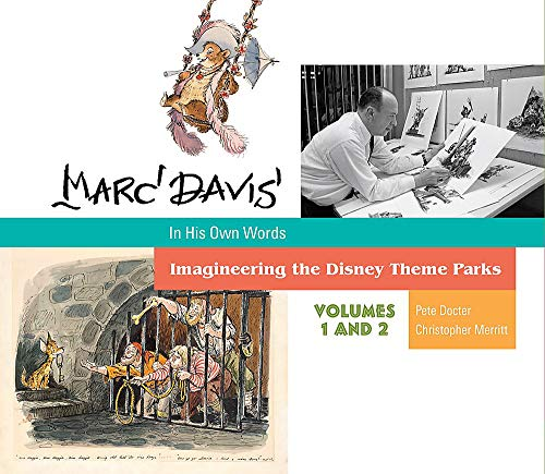 Marc Davis in His Own Words: Imagineering the Disney Theme Parks von Disney Editions