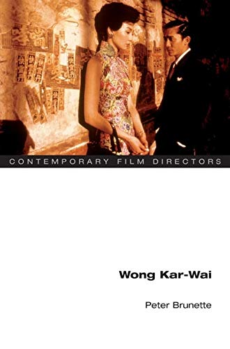 Wong Kar-Wai (Contemporary Film Directors) von PAPERBACKSHOP UK IMPORT