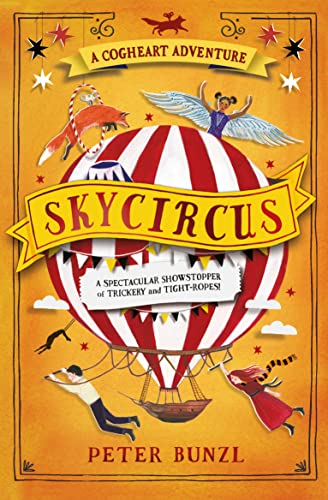Skycircus (The Cogheart Adventures, Band 3) von Usborne Publishing