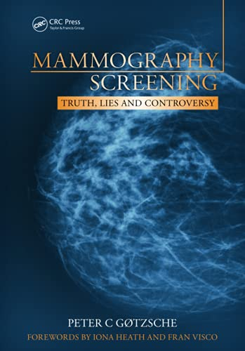 Mammography Screening: Truth, Lies and Controversy von Taylor & Francis Ltd
