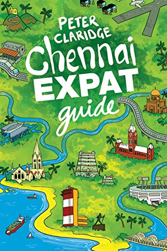Chennai Expat Guide von Independently published