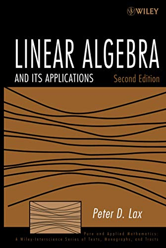Linear Algebra and Its Applications (Wiley Series in Pure and Applied Mathematics) von Wiley-Interscience