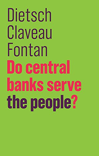 Do Central Banks Serve the People? (Future of Capitalism) von Polity