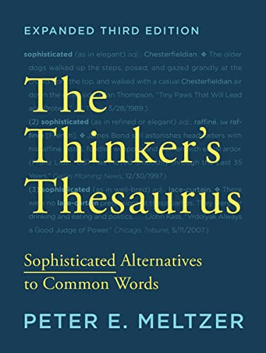 The Thinker's Thesaurus: Sophisticated Alternatives to Common Words von Norton & Company