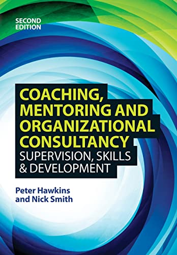 Coaching, Mentoring and Organizational Consultancy 2E von Open University Press