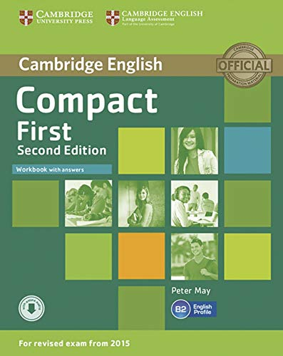 Compact First: 2nd Edition. Workbook with answers and downloadable audio