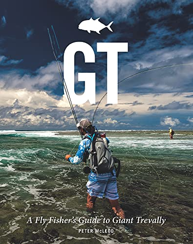 GT: A Flyfisher's Guide to Giant Trevally von Merlin Unwin Books
