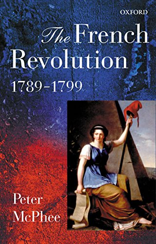 The French Revolution, 1789-1799 von Oxford University Press, USA