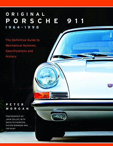 Original Porsche 911 1964-1998: The Definitive Guide to Mechanical Systems, Specifications and History (Collector's Originality Guide) von Motorbooks International