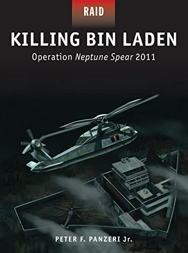 Killing Bin Laden: Operation Neptune Spear 2011 (Raid, Band 45) von Osprey Publishing