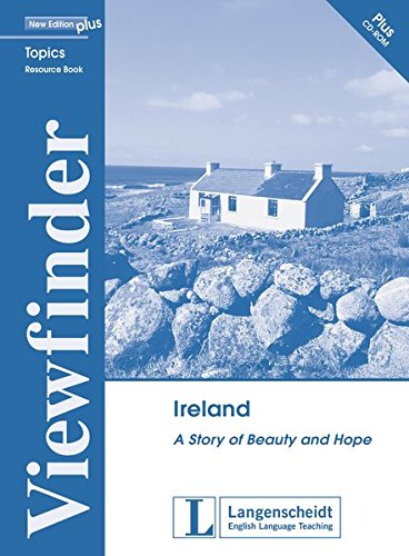 Ireland: A Story of Beauty and Hope. Resource Pack (Viewfinder Topics - New Edition plus) von Klett Verlag