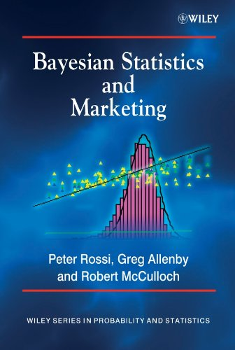 Bayesian Statistics and Marketing (Wiley Series in Probability and Statistics) von Wiley