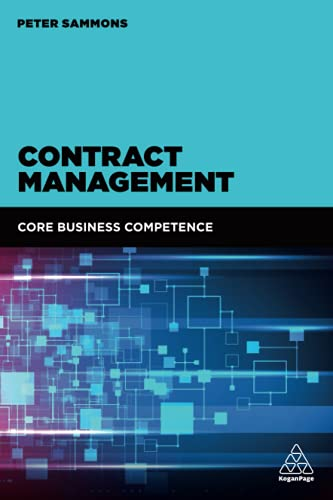 Contract Management: Core Business Competence von Kogan Page
