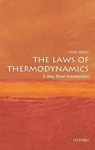 The Laws of Thermodynamics: A Very Short Introduction (Very Short Introductions) von Oxford University Press