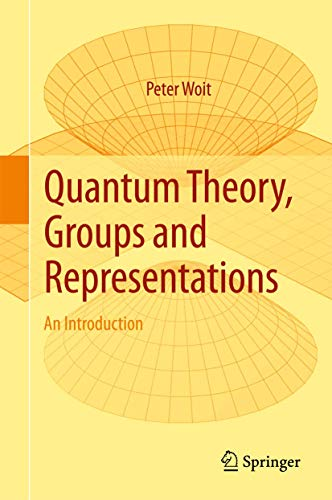 Quantum Theory, Groups and Representations: An Introduction von Springer-Verlag GmbH