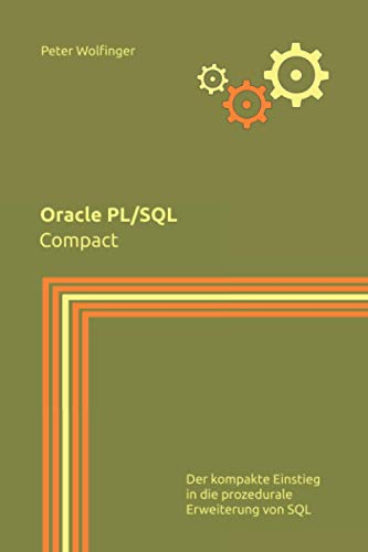 Oracle PL/SQL: Compact von Independently published