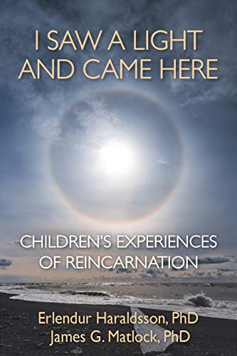 I Saw A Light And Came Here: Children's Experiences of Reincarnation von WHITE CROW BOOKS