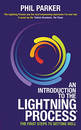 An Introduction to the Lightning Process: The First Steps to Getting Well von Hay House UK