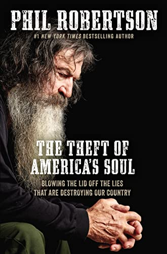 The Theft of America's Soul: Blowing the Lid Off the Lies That Are Destroying Our Country von Thomas Nelson Publishers