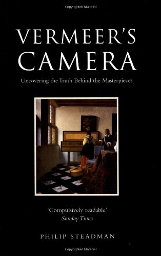 Vermeer's Camera: Uncovering the Truth Behind the Masterpieces von Oxford University Press