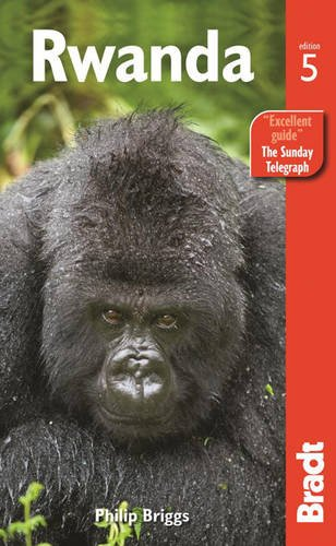 Bradt Rwanda (Bradt Travel Guides) von Bradt Travel Guides