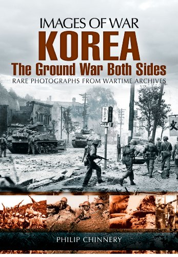 Korea  -  The Ground War from Both Sides (Images of War) von Pen & Sword Books Ltd