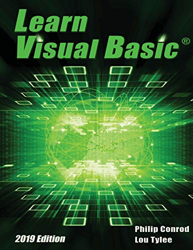 Learn Visual Basic 2019 Edition: A Step-By-Step Programming Tutorial von Kidware Software