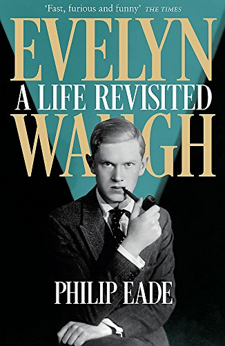 Evelyn Waugh: A Life Revisited von W&N