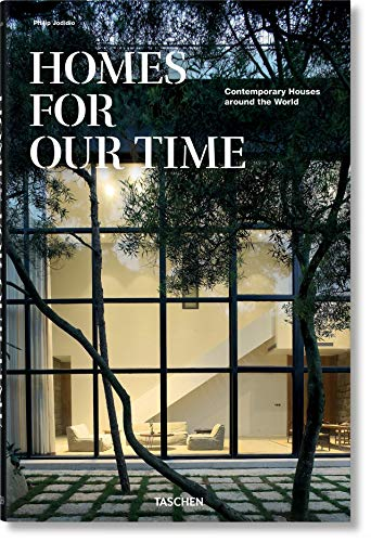 Homes for Our Time. Contemporary Houses around the World von TASCHEN