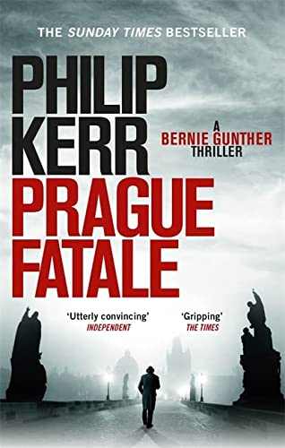 Prague Fatale: gripping historical thriller from a global bestselling author (Bernie Gunther) von Quercus Publishing Plc