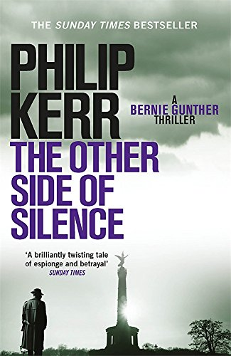 The Other Side of Silence: Bernie Gunther Thriller 11 von Quercus Publishing Plc