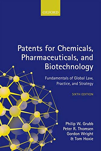 Grubb, P: Patents for Chemicals, Pharmaceuticals, and Biotec