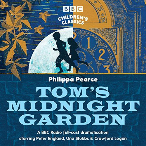 Tom's Midnight Garden (BBC Children's Classics) von BBC Physical Audio