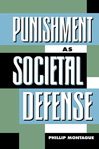Punishment as Societal-Defense (Studies in Social, Political, and Legal Philosophy)