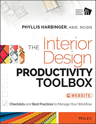 The Interior Design Productivity Toolbox: Checklists and Best Practices to Manage Your Workflow von Wiley
