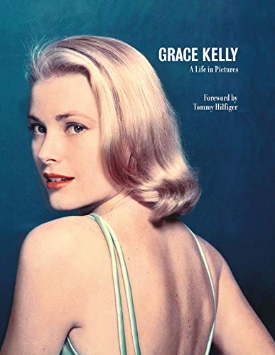 Grace Kelly (A Life in Pictures)