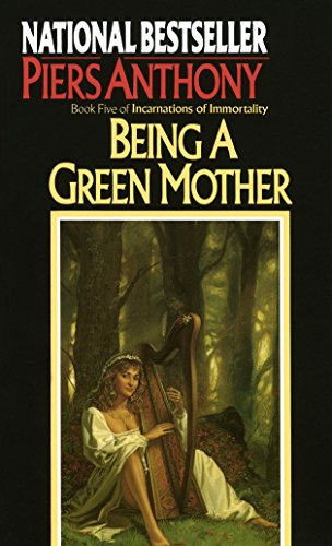 Being a Green Mother (Incarnations of Immortality, Band 5) von Del Rey