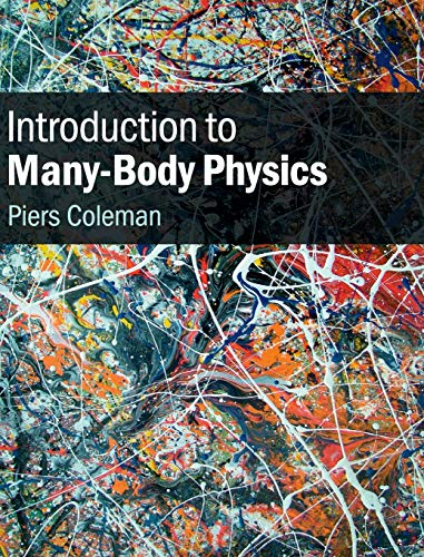 Introduction to Many-Body Physics von Cambridge University Press
