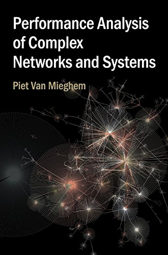 Performance Analysis of Complex Networks and Systems von Cambridge University Press