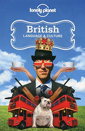 Lonely Planet British Language & Culture von Lonely Planet