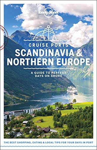 Lonely Planet Cruise Ports Scandinavia & Northern Europe (Lonely Planet Travel Guide) von Lonely Planet