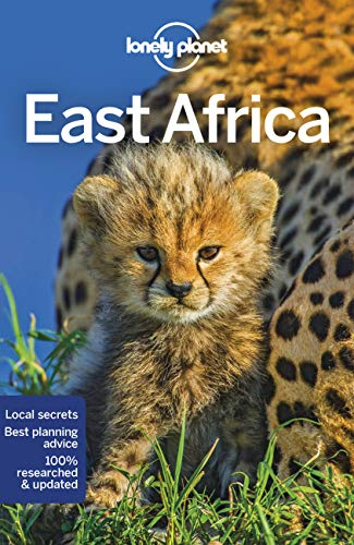East Afrika Multi Country Guide: Tanzania, Kenia, Uganda, Ruanda und Burundi (Lonely Planet Travel Guide) von Lonely Planet Publications