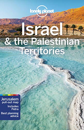 Israel & the Palestinian Territories (Lonely Planet Travel Guide) von Lonely Planet Publications