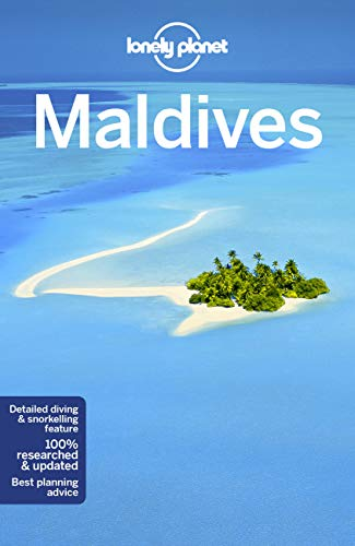 Maldives (Lonely Planet Travel Guide) von Lonely Planet Publications
