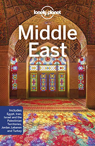 Middle East (Lonely Planet Travel Guide) von Lonely Planet