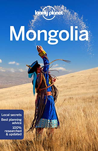 Mongolia Country Guide (Lonely Planet Travel Guide) von Lonely Planet Publications