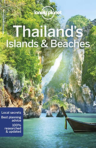 Thailand's Islands & Beaches: Ko Samui, Phuket (Lonely Planet Travel Guide) von Lonely Planet